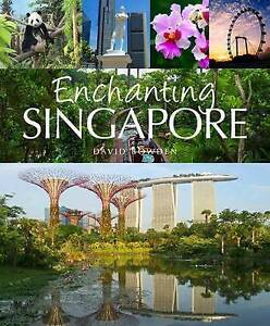 Enchanting Singapore by Bowden, David -Paperback