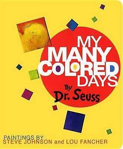 NEW My Many Colored Days by Dr. Seuss