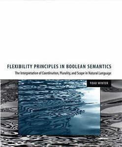 Flexibility Principles of Boolean Semantics – The Interpretation of Coordi