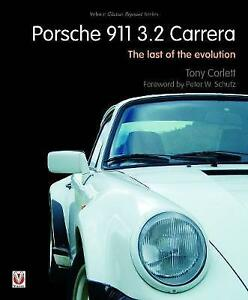 Porsche 911 Carrera  The Last of the Evolution by Tony Corlett  Paperback Book - Leicester, United Kingdom - Porsche 911 Carrera  The Last of the Evolution by Tony Corlett  Paperback Book - Leicester, United Kingdom