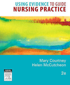 Using Evidence to Guide Nursing Practice, 2e, , Very Good, Paperback
