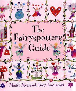 The Fairyspotters Guide by Meg Clibbon (Hardback, 2006)