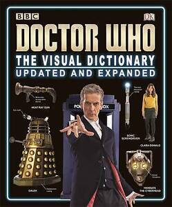 Doctor Who the Visual Dictionary Updated and Expanded by DK (Hardback, 2015)
