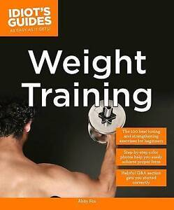 Idiot's Guides: Weight Training by Abby Fox Paperback