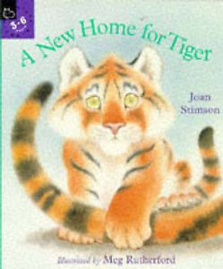 A New Home for Tiger by Joan Stimson (Pa...