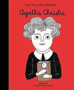 Agatha Christie (Little People, Big Dreams) by Sanchez Vegara, Isabel   Hardcove