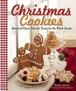 Christmas Cookies Dozens Classic Yuletide Treats for Whole Family by Romer Monik