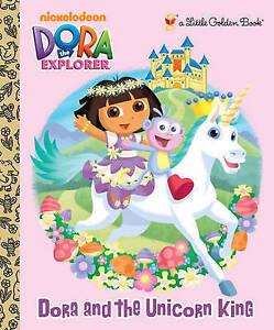 NEW Dora and the Unicorn King (Dora the Explorer) (Little Golden Book)