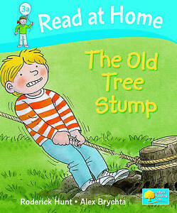 """""""AS NEW"""" Hunt, Roderick, Read at Home: Level 3a: The Old Tree Stump Book"""