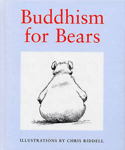 Buddhism for Bears by Chris Riddell ..HARDCOVER...VGC