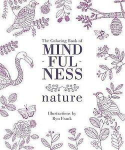 The Coloring Book of Mindfulness: Nature by Frank, Ryn -Paperback