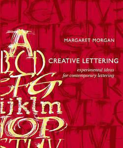 Creative Lettering, Margaret Morgan