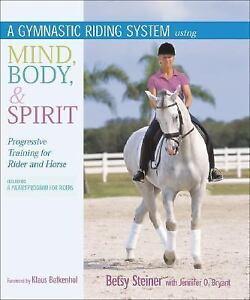 A-Gymnastic-Riding-System-Using-Mind-Body-and-Spirit-Progressive-Training