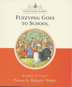 Fuzzypeg Goes to School (Little Grey Rabbit Classic Series)-ExLibrary