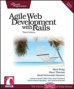 Agile Web Development with Rails, Third Edition, Hansson, David Heinemeier, Thom