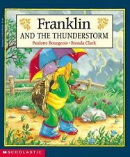 Franklin And The Thunderstorm Bourgeois, Paulette Paperback