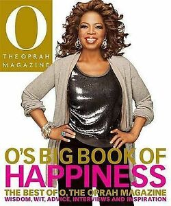 O's Big Book of Happiness: The Best of O, The Oprah Magazine: Wisdom,-ExLibrary