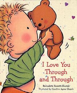 I Love You Through And Through Board book – January 1, 2005