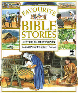 Favourite Bible Stories (Touch & Feel), Thomas, Eric, Very Good Book