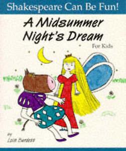 Midsummer-Night-039-s-Dream-for-Kids-by-Lois-Burdett-Paperback-1997