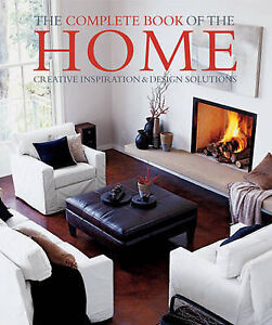 The Complete Book of the Home 'Creative Inspiration & Design Solutions Clay, Ide