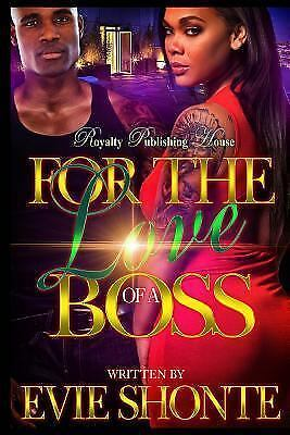 For the love of a boss by evie shonte 2016 paperback