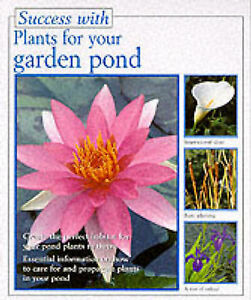 Young lesley plants for your garden pond success with for Garden pool book