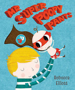 Mr Super Poopy Pants by Rebecca Elliott Paperback 2015 - <span itemprop=availableAtOrFrom>Norwich, United Kingdom</span> - Returns accepted Most purchases from business sellers are protected by the Consumer Contract Regulations 2013 which give you the right to cancel the purchase within 14 days after the day  - Norwich, United Kingdom