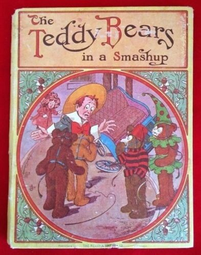 the teddy bears in a smashup 1907 1st edition book very rare collectible htf