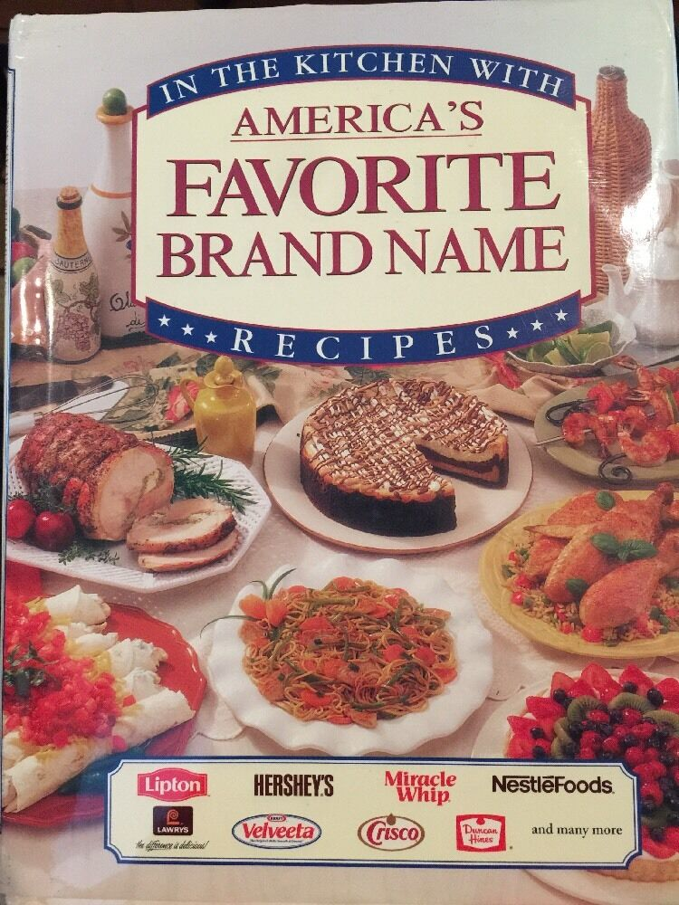Buy online in the kitchen with america s favorite brand name recipes hc cookbook
