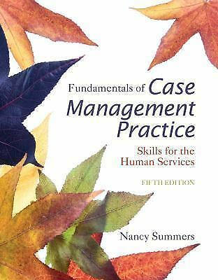 4days delivery fundamentals of case management practice, 5th ed by nancy summers