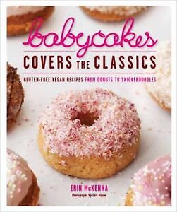 BABYCAKES-COVERS-THE-CLASSICS-Gluten-Free-Vegan-Recipes-desserts-cookbook-NEW