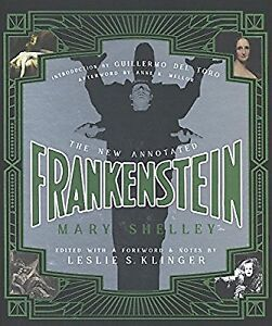 The Newly Annotated Frankenstein by Mary Shelley (brand new)