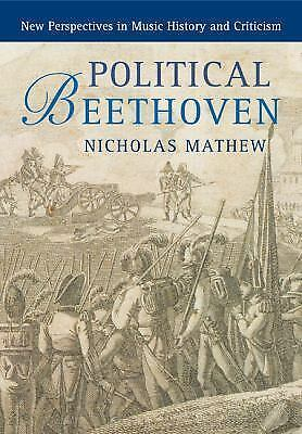 New perspectives in music history and criticism political beethoven by