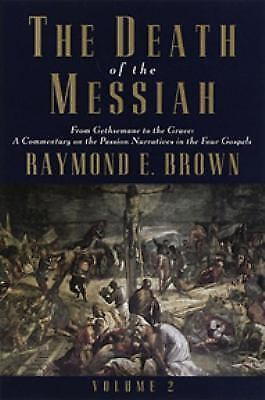 Death of the messiah volume 2 anchor bible reference exlibrary