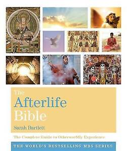 The Afterlife Bible by Sarah Bartlett BRAND NEW BOOK (Paperback 2015)