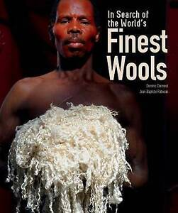 Dormeuil, Dominic-In Search Of World`S Finest Wools  BOOK NEW
