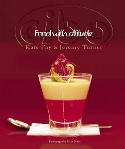 Cibo: Food with Attitude ' Fay, Kate
