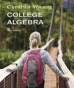 NEW College Algebra by Cynthia Y. Young