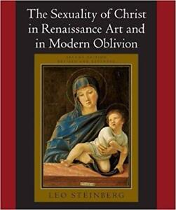 he Sexuality of Christ in Renaissance Art and in Modern Oblivion 1st Edition