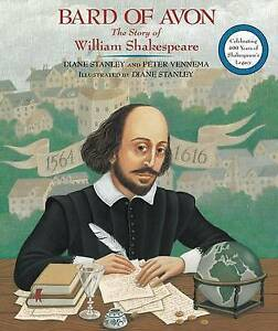 Bard of Avon: The Story of William Shakespeare by Stanley, Diane -Paperback