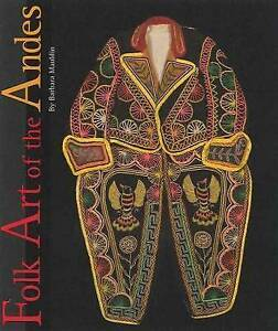 Folk Art of the Andes by Barbara Mauldin