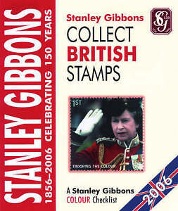 Collect British Stamps 2006: A Stanley Gibbons Colour Checklist, Gibbons, Stanle
