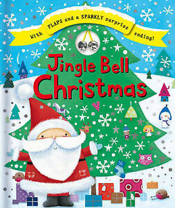 JINGLE BELL CHRISTMAS - BOARD BOOK WITH FLAPS - NEW