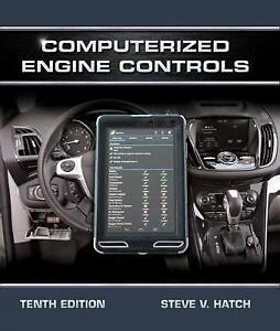 Computerized Engine Controls 10e by Steve V. Hatch 10th(3 Days to AUS)