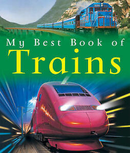 Trains (My Best Book of), Richard Balkwill, Very Good Book