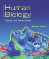Human Biology : Concepts and Current Issues by Michael D. Johnson (2011,...