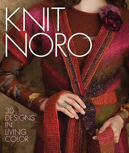 Knit-Noro-039-30-Designs-in-Living-Color-Sixth-amp-Spring-Books