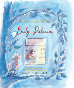 Poetry for Kids: Emily Dickinson by Dickinson, Emily -Hcover