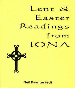 Very-Good-Lent-and-Easter-Readings-from-Iona-Paperback-Neil-Paynter-19015576